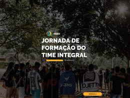 Jornada de Formação do Time Integral
